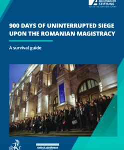 900 days of Uninterrupted Siege upon the Romanian Magistracy