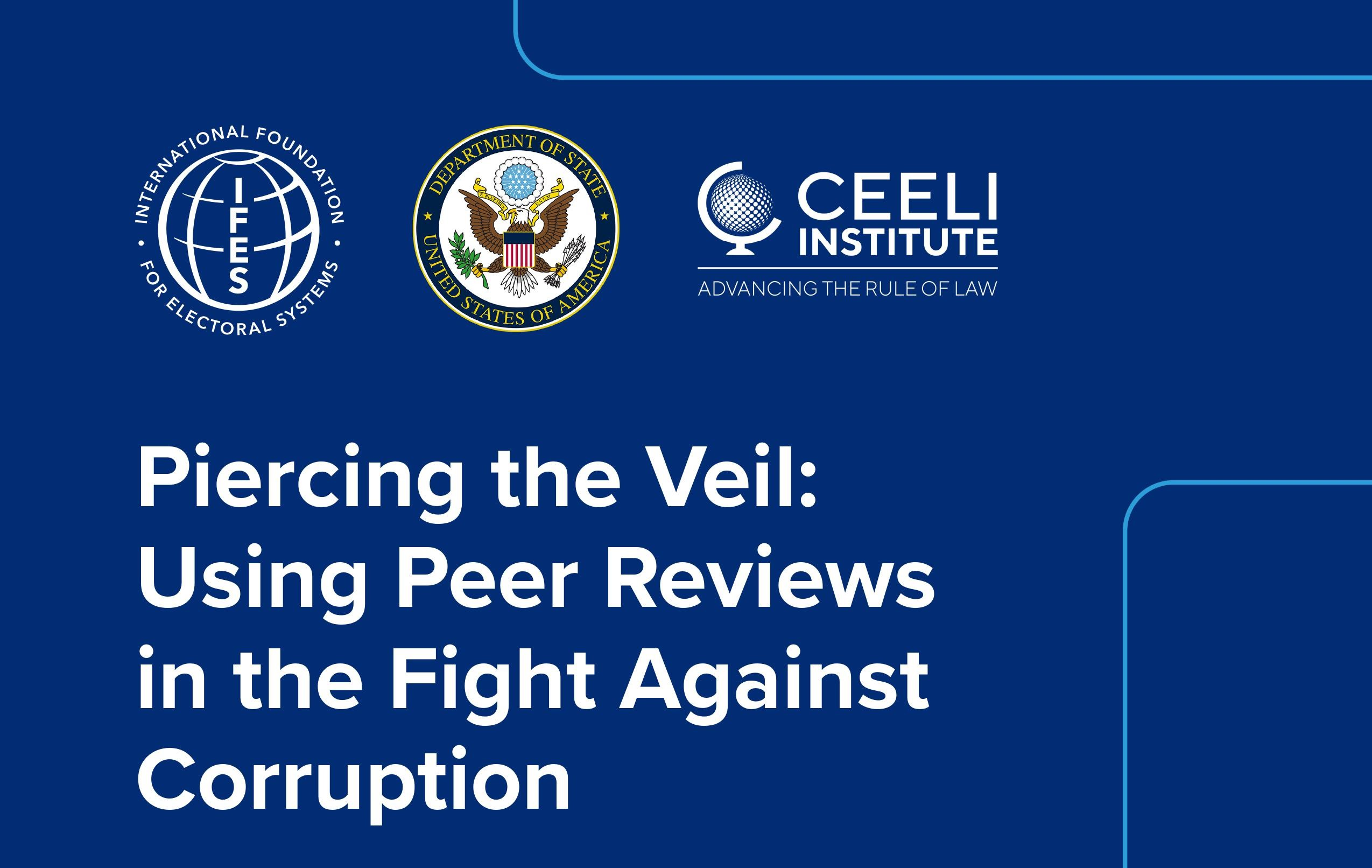 CEELI joins with IFES in Producing New Anti-Corruption Tools