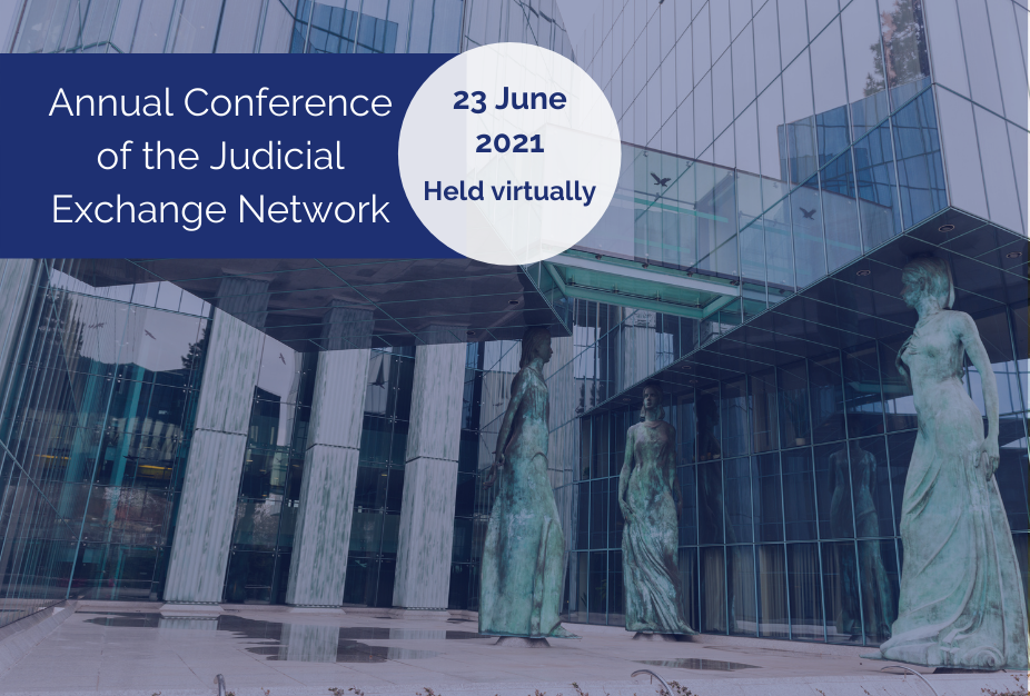 Notes on the 8th Annual Conference of the Judicial Exchange Network – 23 June 2021